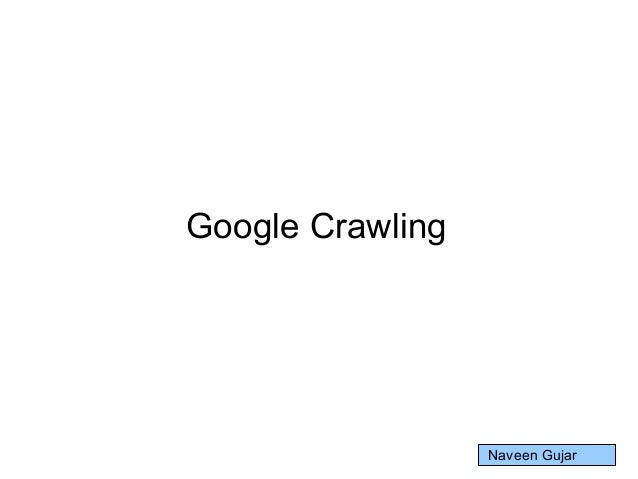 Google Crawling Naveen Gujar