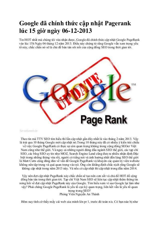 Google đã chính thức cập nhật Pagerank lúc 15 giờ ngày 06-12-2013 Tin HOT nhất mà chúng tôi vừa nhận được, Google đã chính...