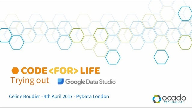 Trying out Celine Boudier - 4th April 2017 - PyData London