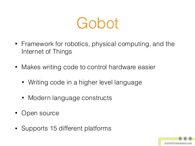 Gobot Meets IoT : Using the Go Programming Language to