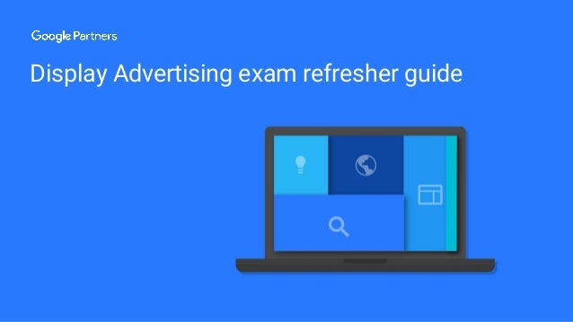 Display Advertising exam refresher guide