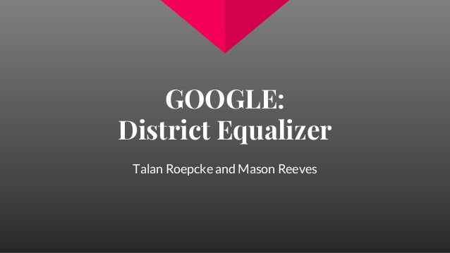 GOOGLE: District Equalizer Talan Roepcke and Mason Reeves
