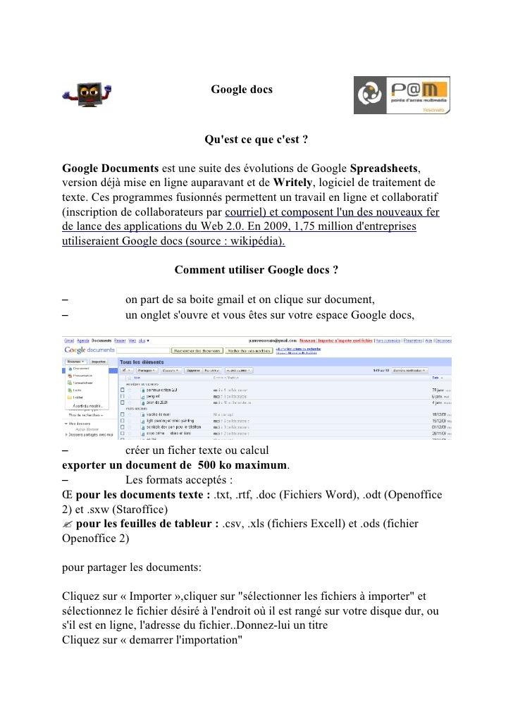 Google docs                                   Qu'est ce que c'est ?  Google Documents est une suite des évolutions de Goog...