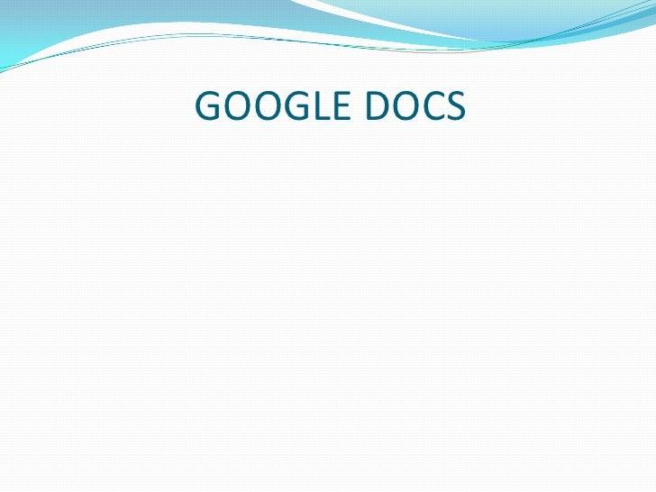 GOOGLE DOCS<br />