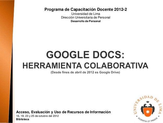 Programa de Capacitación Docente 2012-2  Universidad de Lima  Dirección Universitaria de Personal  Desarrollo de Personal ...