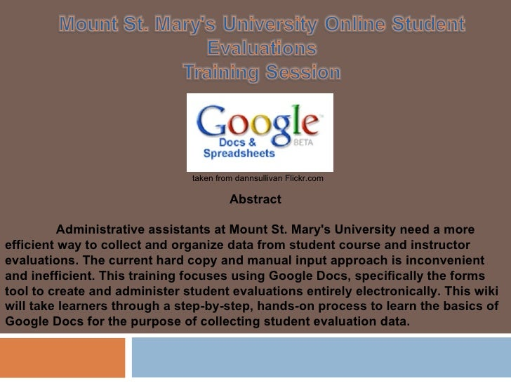 Abstract Administrative assistants at Mount St. Mary's University need a more efficient way to collect and organize data f...