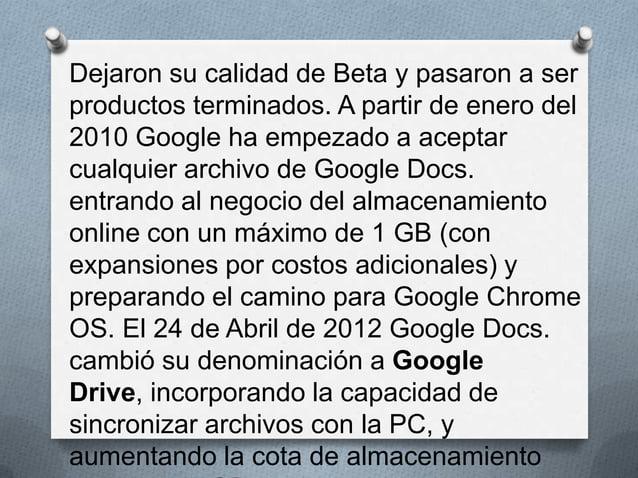 O Google Docs. se originó de dos productos separados, Writely y Google Spreadsheets. Writely era un procesador de texto in...