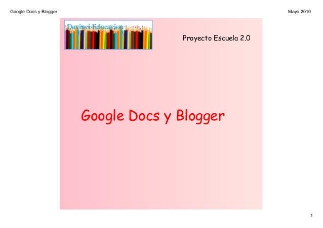 GoogleDocsyBlogger 1 Mayo2010 Proyecto Escuela 2.0 Google Docs y Blogger
