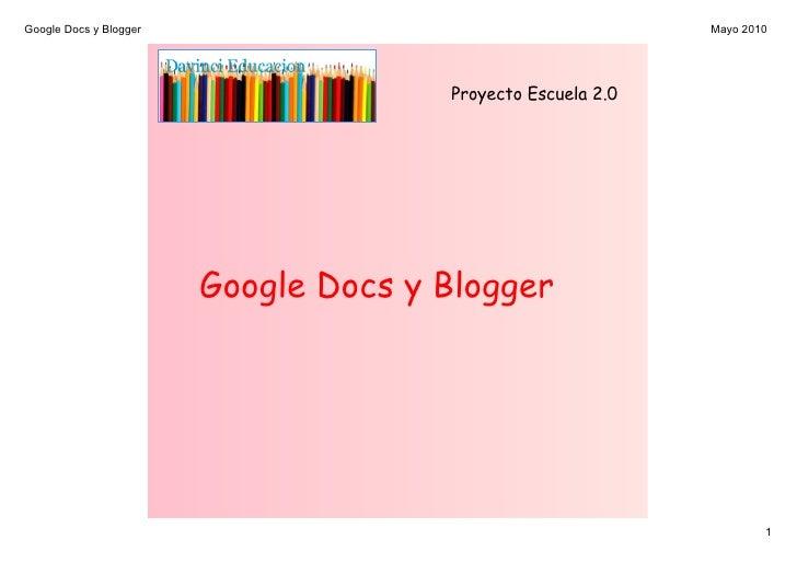 GoogleDocsyBlogger                                        Mayo2010                                           Proyecto ...