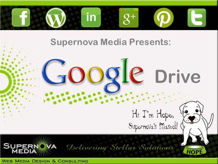 Supernova Media Presents:                     Drive