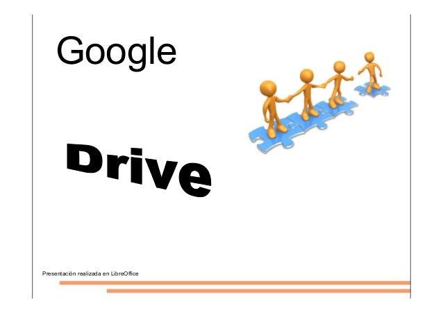 Presentación realizada en LibreOffice Google