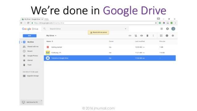 We're done in Google Drive © 2016 jmumali.com