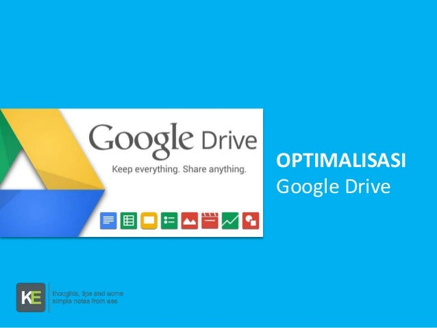 OPTIMALISASI Google Drive