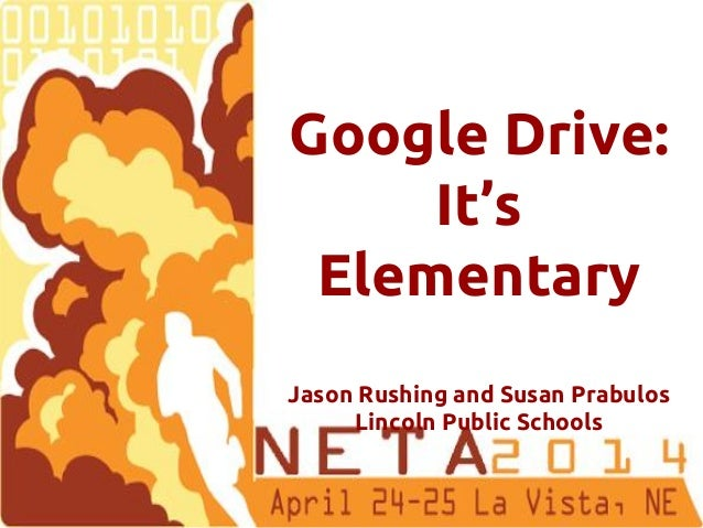 Jason Rushing Humann Elementary School @jrushing72 Susan Prabulos Meadow Lane Elementary School @fabprab Google Drive: It'...