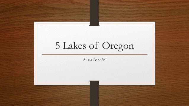5 Lakes of Oregon Alissa Benefiel