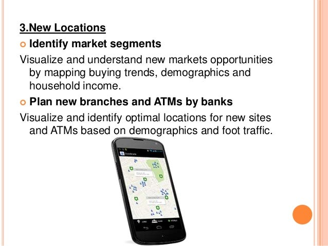 3.New Locations  Identify market segments Visualize and understand new markets opportunities by mapping buying trends, de...