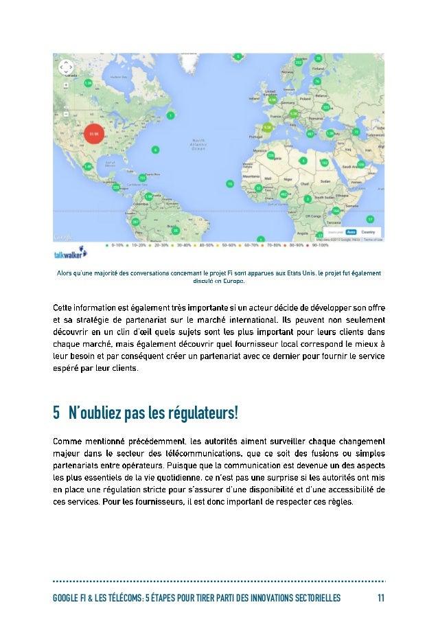 GOOGLE FI & LES TÉLÉCOMS: 5 ÉTAPES POUR TIRER PARTI DES INNOVATIONS SECTORIELLES 11 5 N'oubliez pas les régulateurs!
