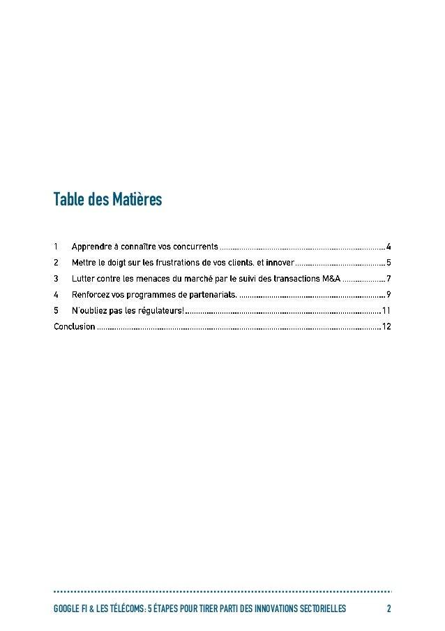 GOOGLE FI & LES TÉLÉCOMS: 5 ÉTAPES POUR TIRER PARTI DES INNOVATIONS SECTORIELLES 2 Table des Matières