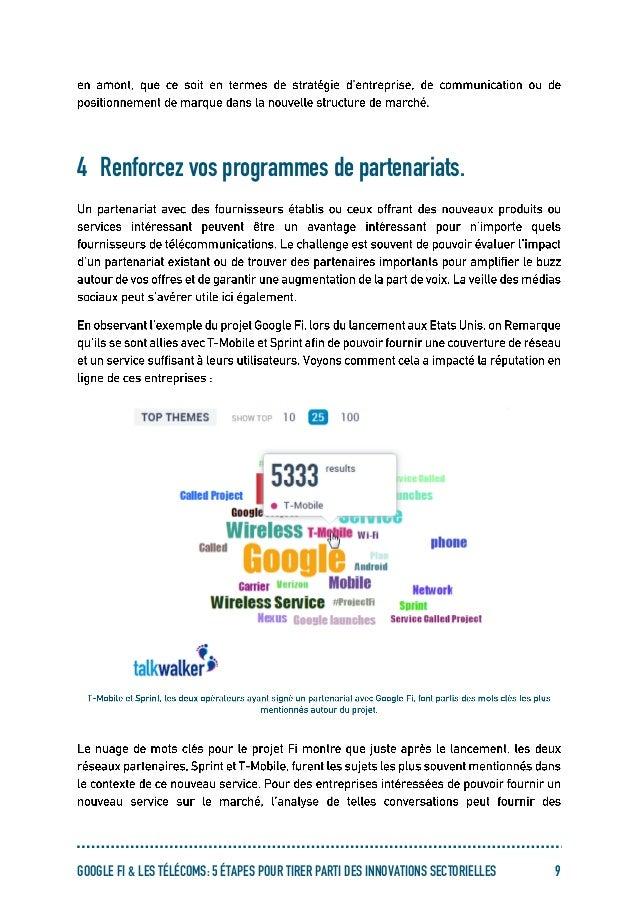 GOOGLE FI & LES TÉLÉCOMS: 5 ÉTAPES POUR TIRER PARTI DES INNOVATIONS SECTORIELLES 9 4 Renforcez vos programmes de partenari...