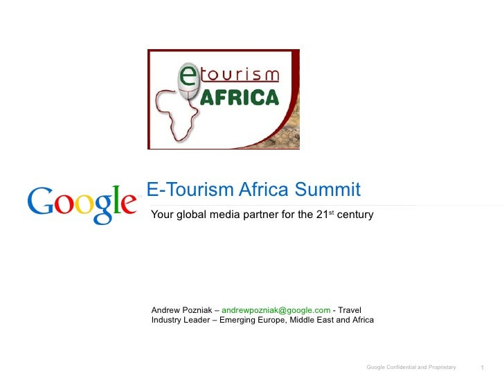 E-Tourism Africa Summit Your global media partner for the 21 st  century Andrew Pozniak –  [email_address]  - Travel Indus...