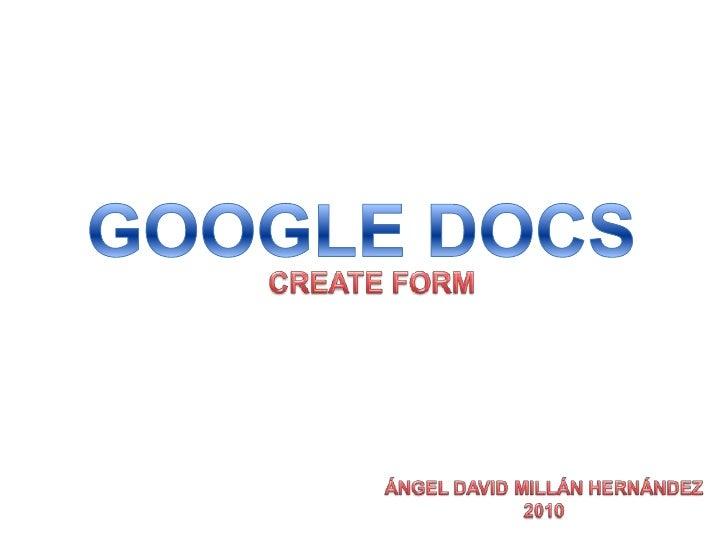 """1. Conocer la herramienta de """"Google Docs,    Form"""" a través del correo institucional.  2. Al finalizar esta presentación ..."""