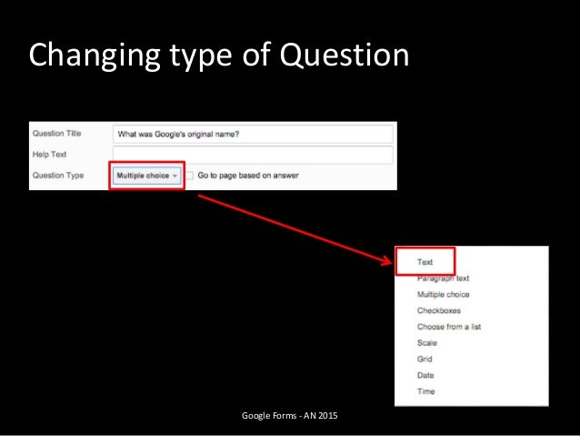 Changing type of Question Google Forms - AN 2015