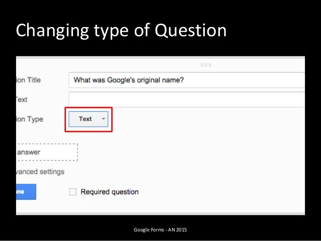 Google Forms - AN 2015 Changing type of Question