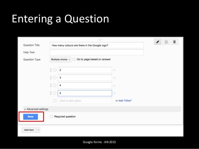 Google Forms - AN 2015 Entering a Question