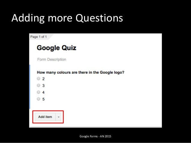 Adding more Questions Google Forms - AN 2015