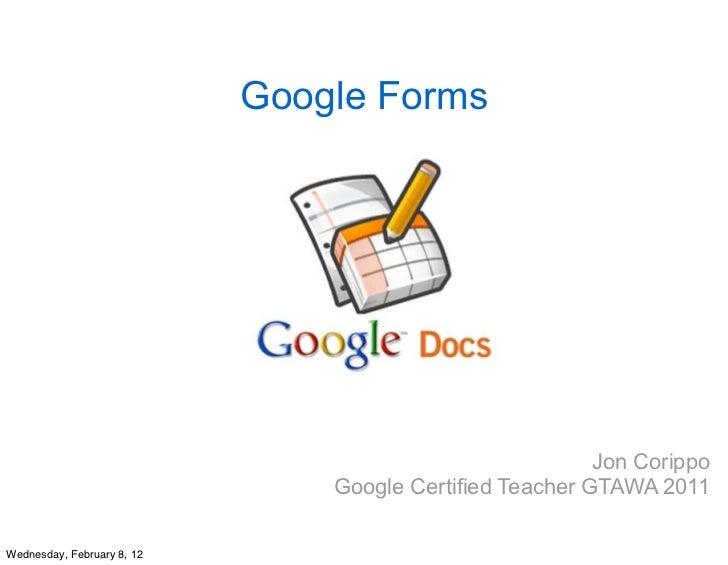 Google Forms                                                          Jon Corippo                                Google Ce...