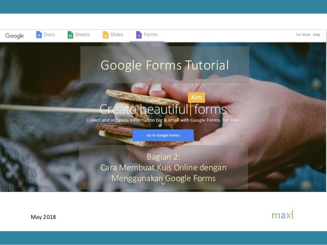 Google Forms Quiz Tutorial 2018 Indonesia Dapatkan Tutorial Terba