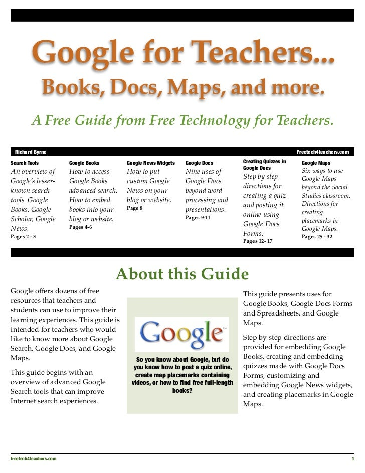Google for Teachers...               Books, Docs, Maps, and more.         A Free Guide from Free Technology for Teachers. ...