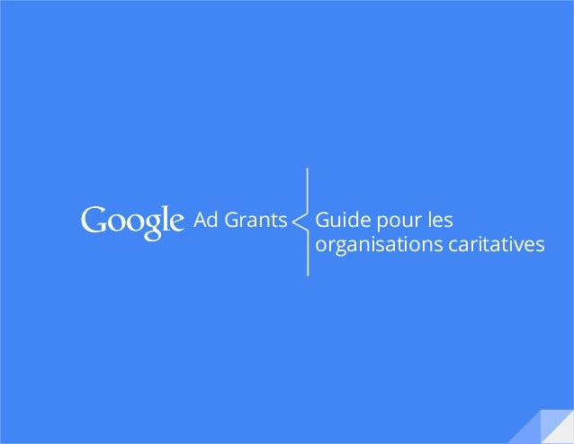 Guide pour les organisations caritatives Ad Grants
