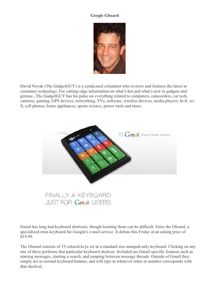 Google Gboard �     David Novak (The GadgetGUY) is a syndicated columnist who reviews and features the latest in consumer ...