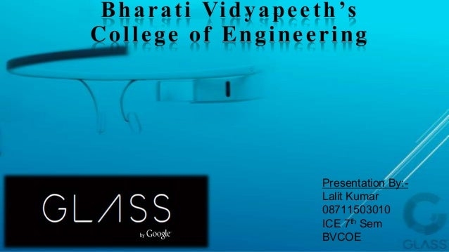 Bharati Vidyapeeth's College of Engineering Presentation By:- Lalit Kumar 08711503010 ICE 7th Sem BVCOE