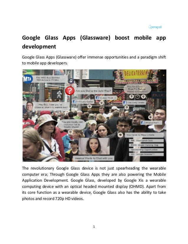 1 Google Glass Apps (Glassware) boost mobile app development Google Glass Apps (Glassware) offer immense opportunities and...