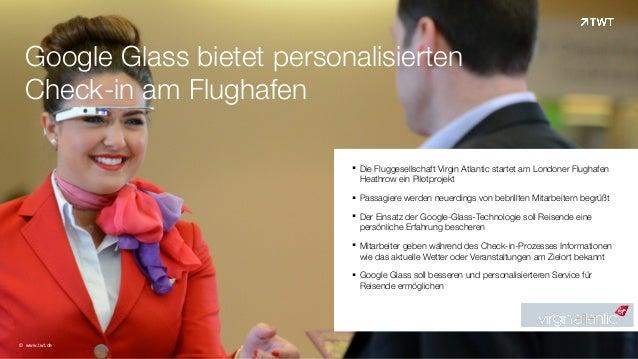 Google Glass bietet personalisierten Check-in am Flughafen ! !§ Die Fluggesellschaft Virgin Atlantic startet am Londoner ...