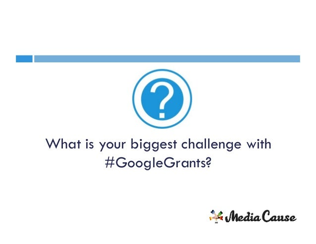 Google Grants: The Biggest Missed Opportunity in Non-Profit Marketing Slide 2