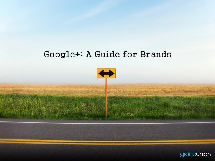 Google+: A Guide for Brands