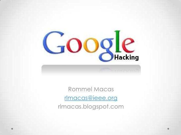 Rommel Macas <br />rlmacas@ieee.org<br />rlmacas.blogspot.com<br />
