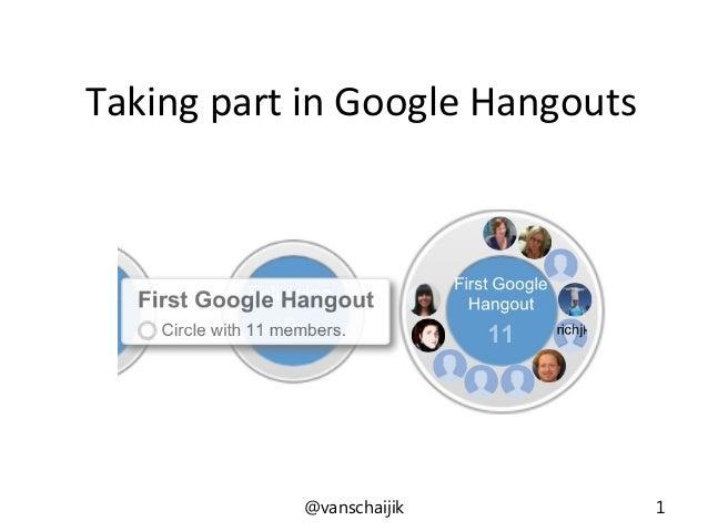 Taking part in Google Hangouts@vanschaijik 1