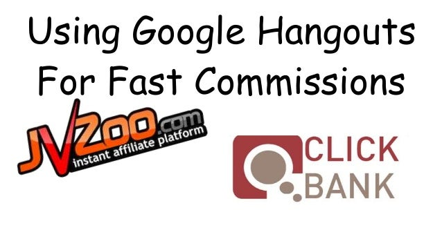 Using Google Hangouts  For Fast Commissions