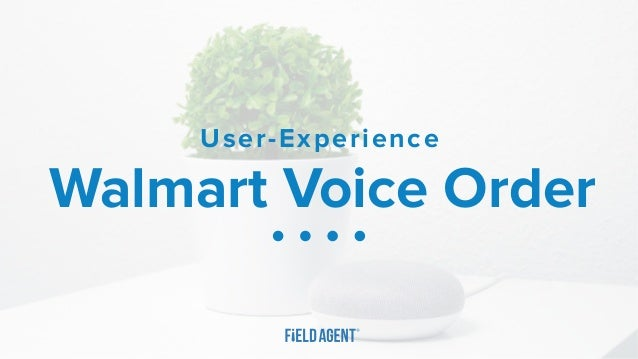 Walmart Voice Order User-Experience