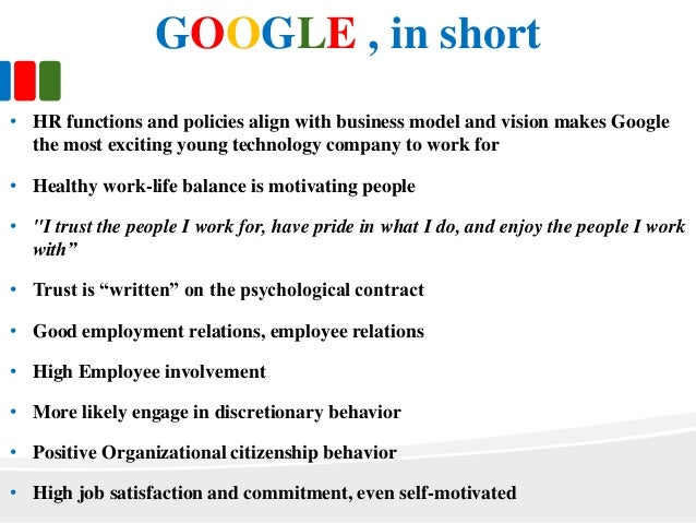 human resource practices at google inc What is the impact of specific hr practices (screening, recruiting, job descriptions, performance reviews, compensation plans, etc) on workforce productivity according to surveys, case.