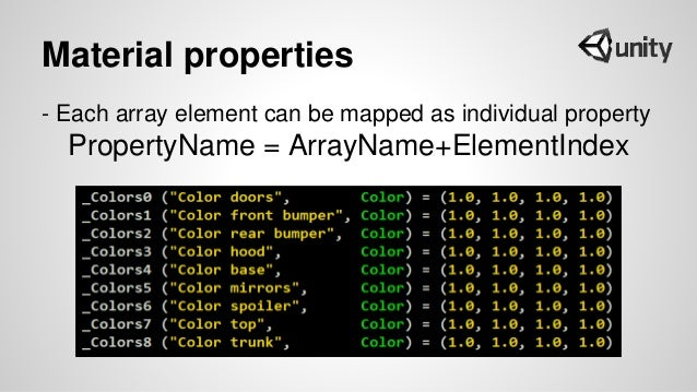 Material properties - Each array element can be mapped as individual property PropertyName = ArrayName+ElementIndex