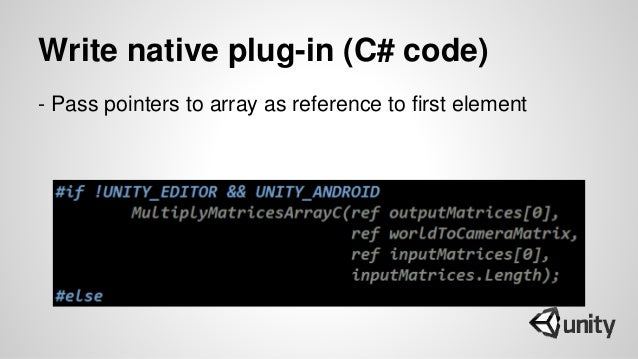 Write native plug-in (C# code) - Pass pointers to array as reference to first element