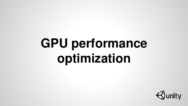 GPU performance optimization