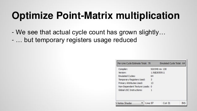 Optimize Point-Matrix multiplication - We see that actual cycle count has grown slightly… - … but temporary registers usag...