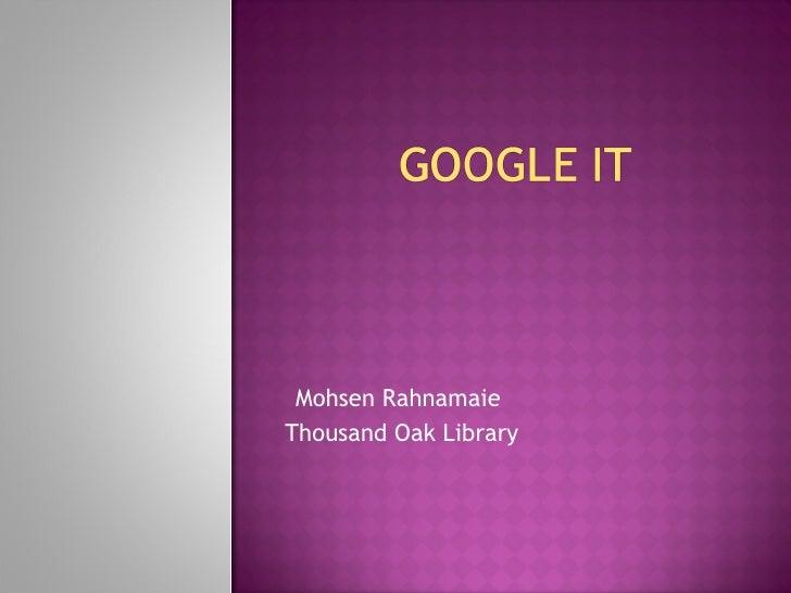 Mohsen Rahnamaie Thousand Oak Library