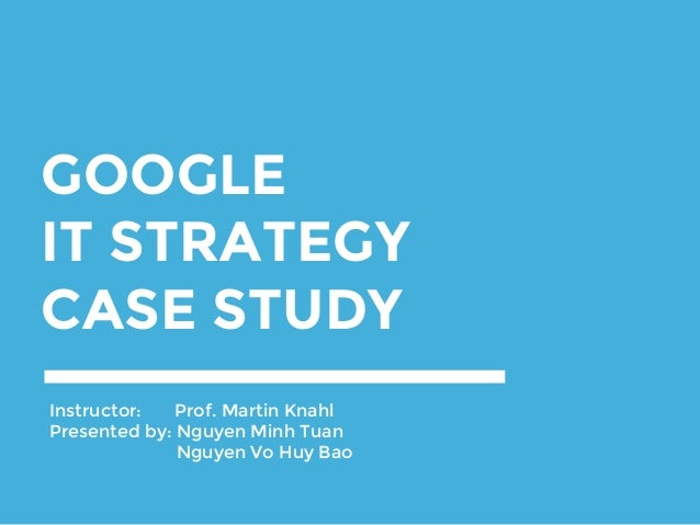 google strategy in 2008 case study